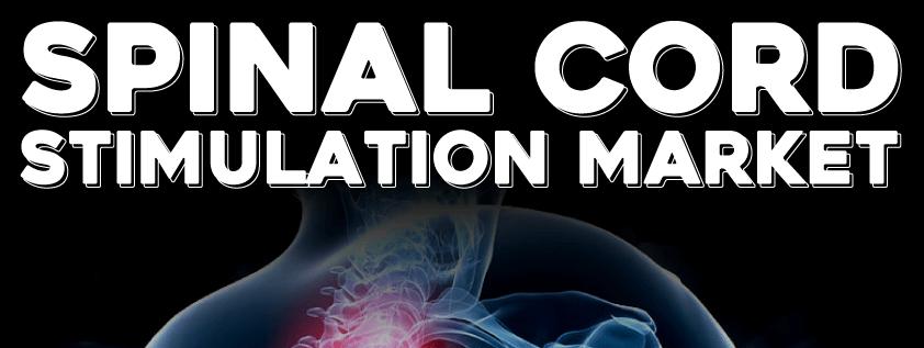 Spinal Cord Stimulation Market