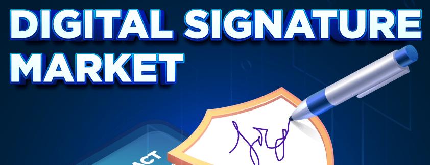 Digital Signature Market