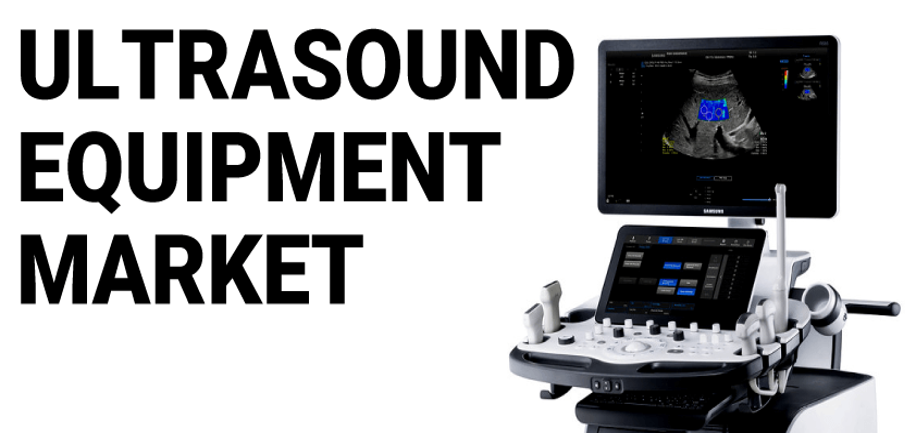 Ultrasound Equipment Market
