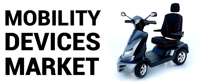 Mobility Devices Market