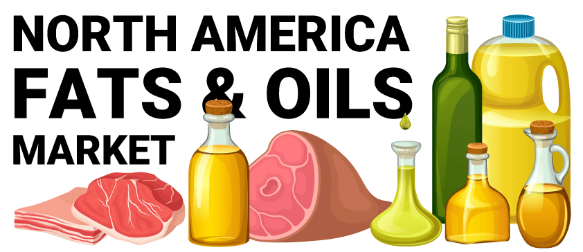 North America fats & oils Market