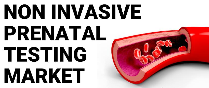 Non-Invasive Prenatal Testing Market