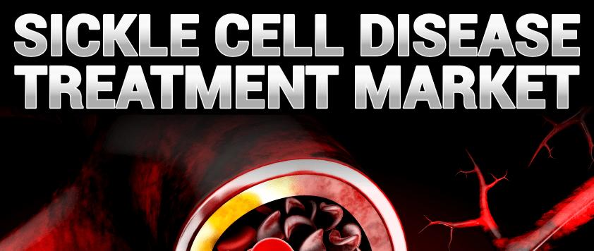 Sickle Cell Disease Treatment Market