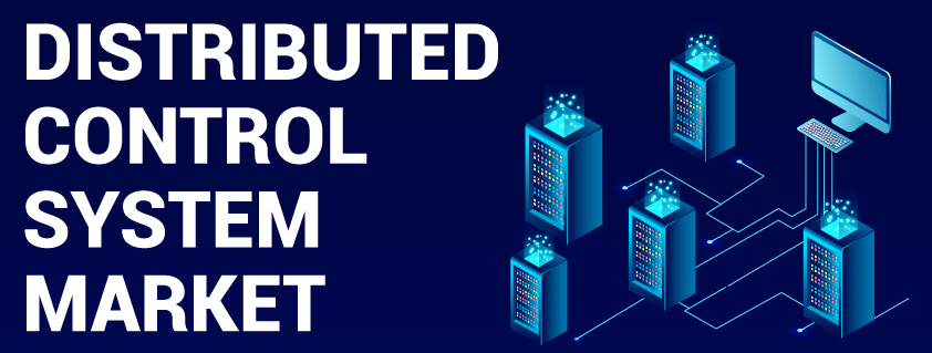 Distributed Control System Market