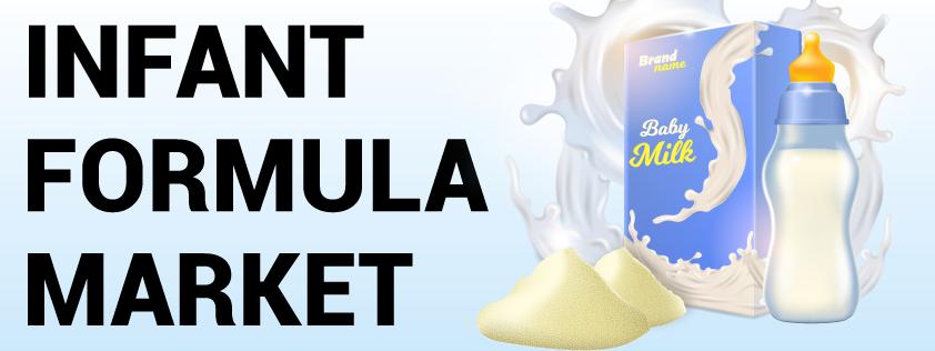 Infant Formula Market