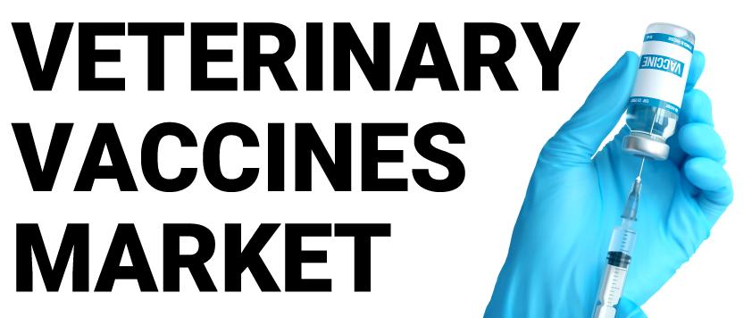 Veterinary/Animal Vaccines Market