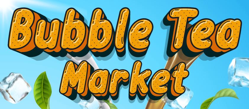 Bubble Tea Market