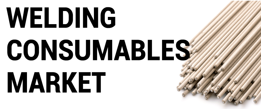 Welding Consumables Market