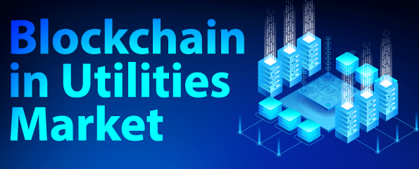 Blockchain in Energy Utilities Market