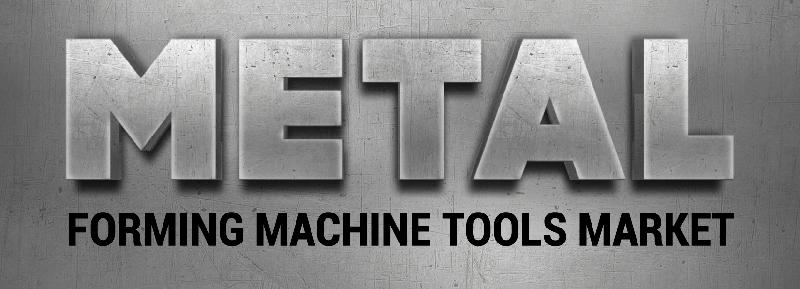 Metal Forming Tools Market
