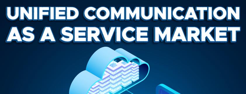 Unified Communication as a Service (UCaaS) Market