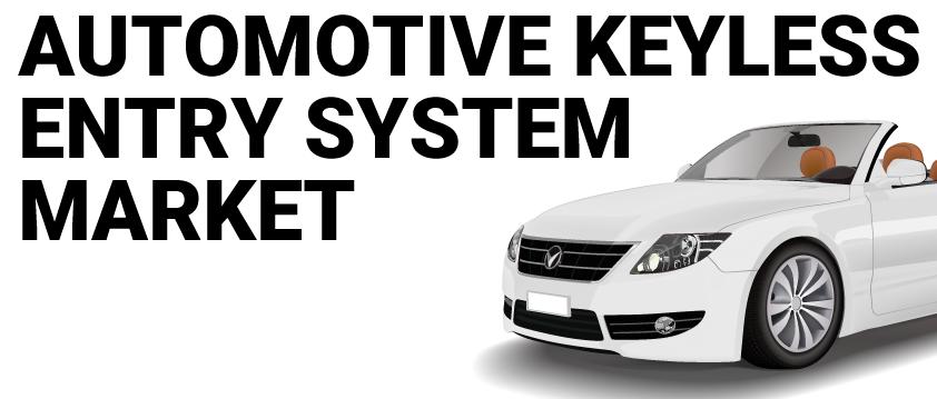 Automotive Keyless Entry System Market