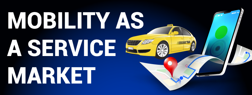 Mobility as a Service (MaaS) Market