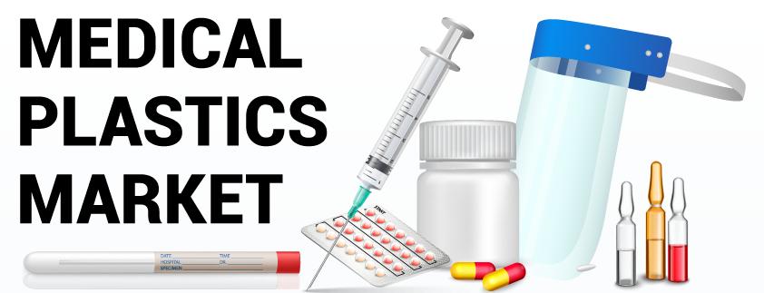 Medical Plastics Market