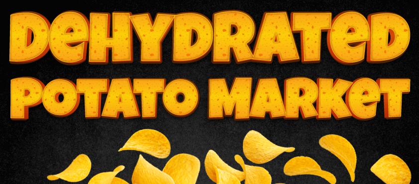 Dehydrated Potato Market