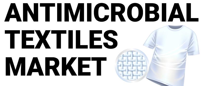 Antimicrobial Textiles Market