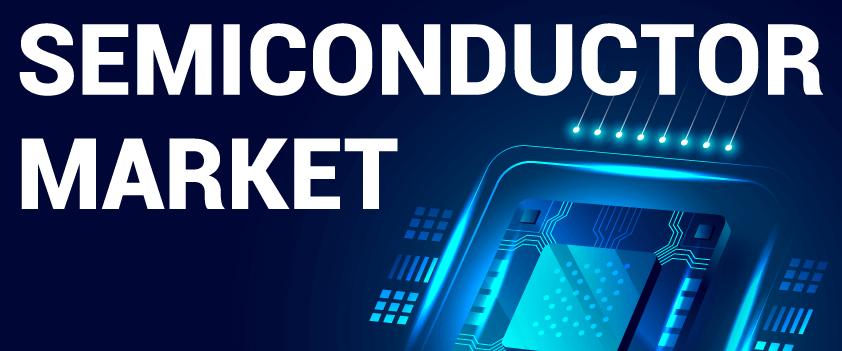 Semiconductor Market