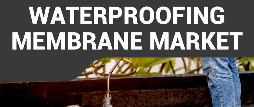 WaterProofing Membranes Market