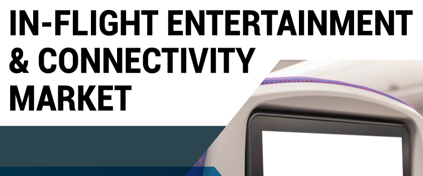 In-Flight Entertainment & Connectivity Market