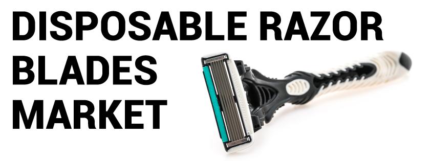 disposable razor blades market