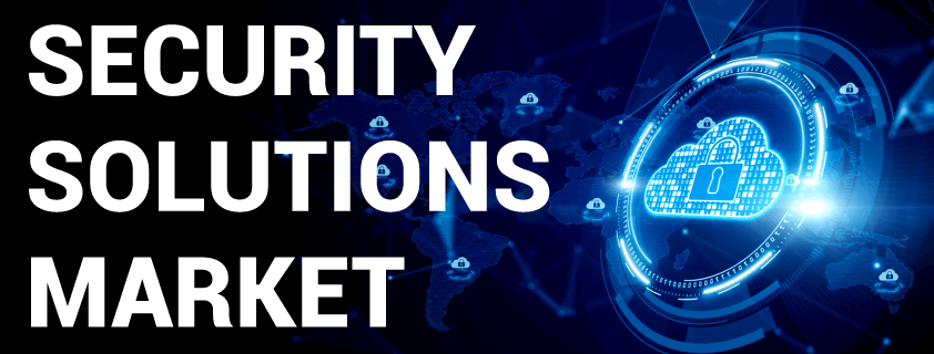 Security Solutions Market