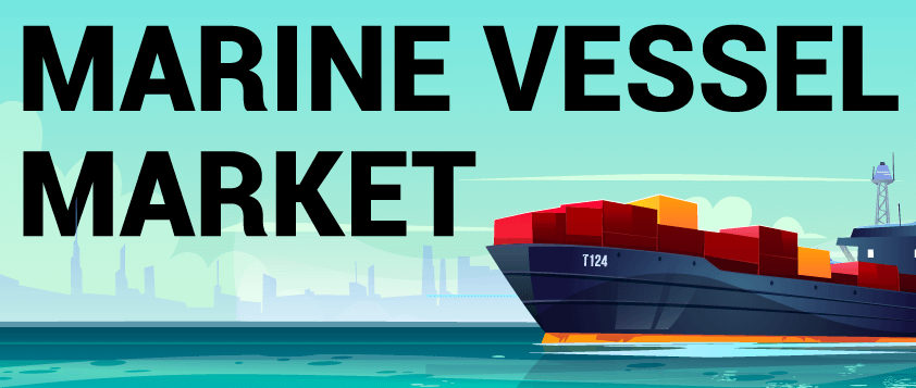 Marine Vessel Market