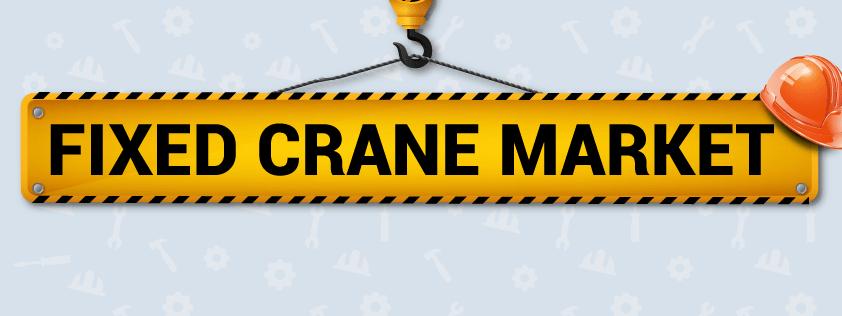 Fixed Crane Market