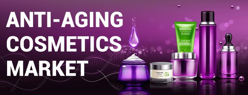 Anti-aging Cosmetics Market
