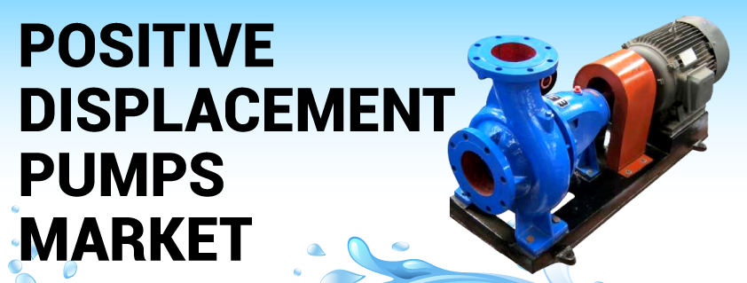 Positive Displacement Pumps (PDP) Market