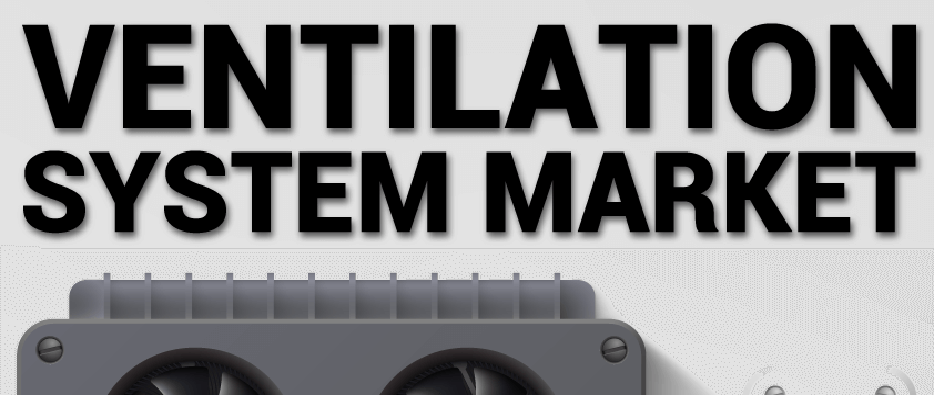 Ventilation System Market