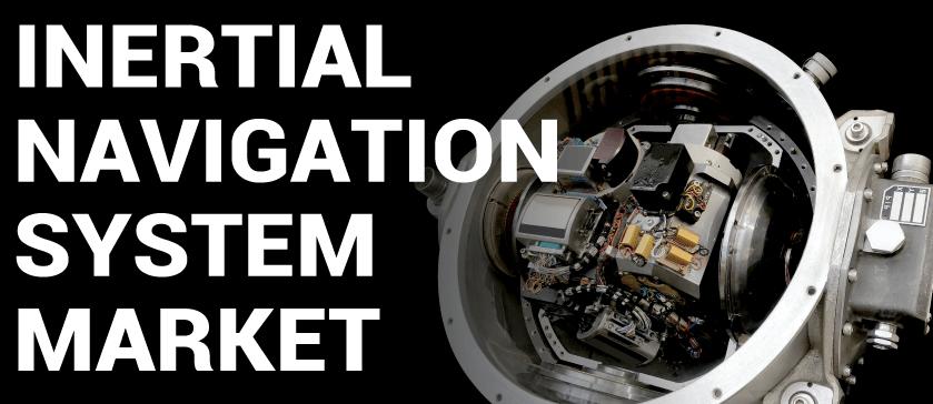Inertial Navigation System (INS) Market