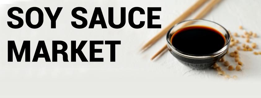 Soy Sauce Market
