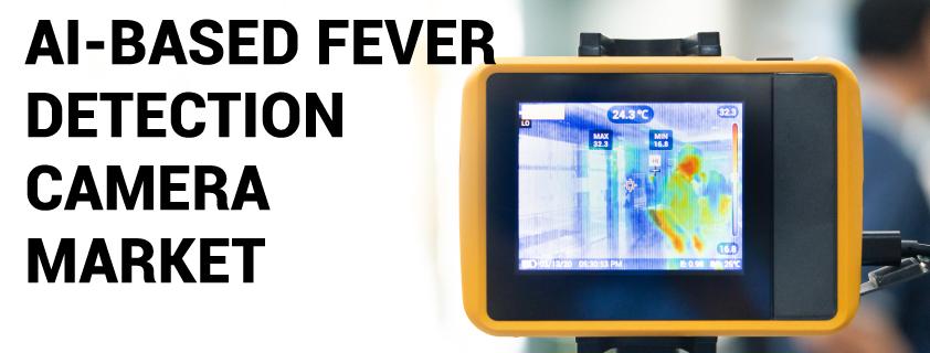 AI-Based Fever Detection Camera Market
