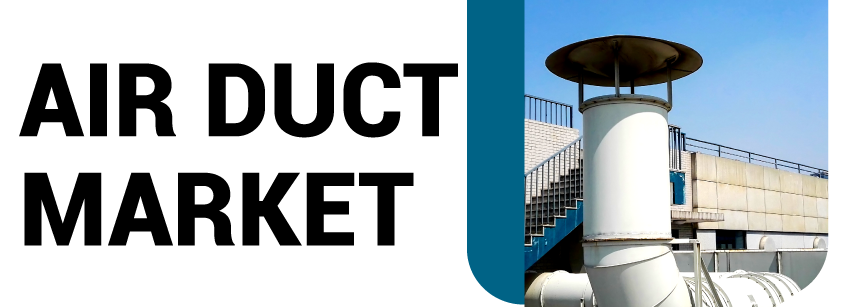 Air Duct Market