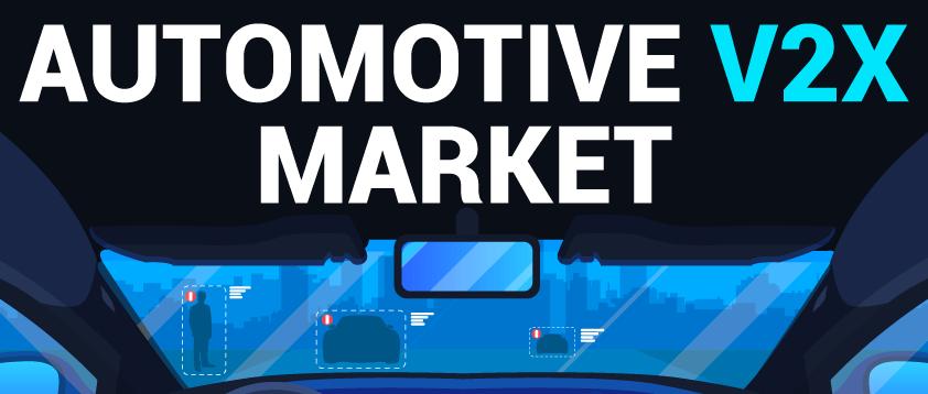 Automotive V2X Market