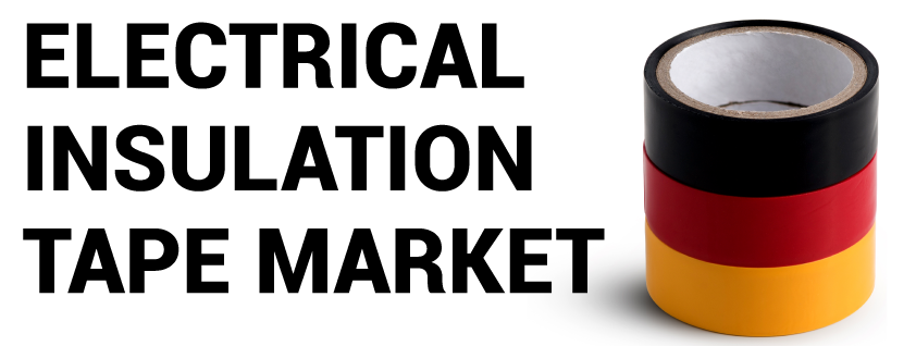 Electrical Insulation Tape Market