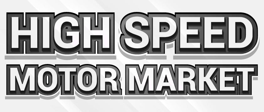 High-Speed Motors Market