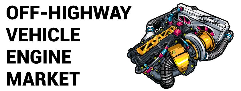 Off-Highway Vehicle Engine Market