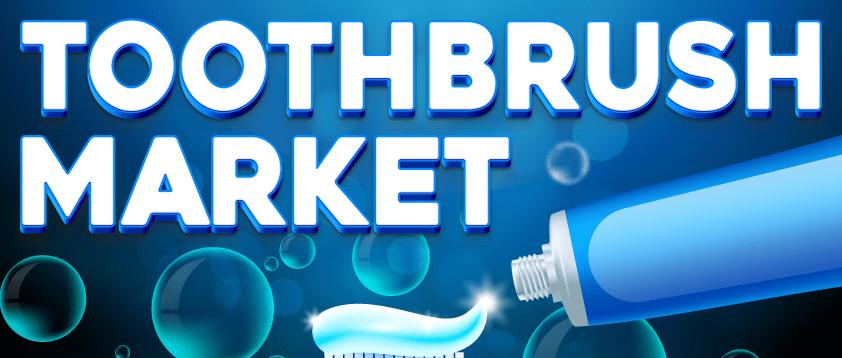 Toothbrush Market
