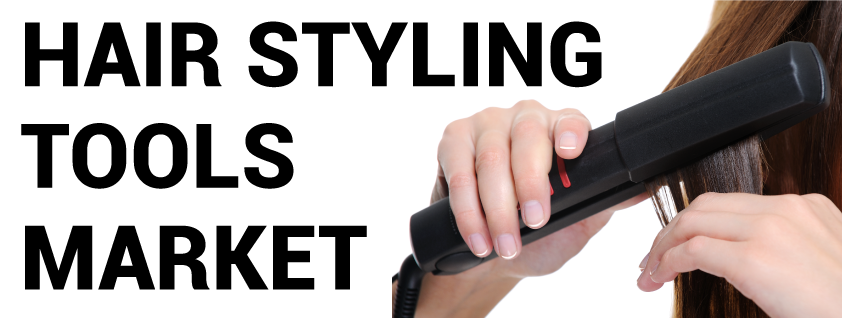Hair Styling Tools Market
