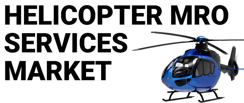 Helicopter Mro Services Market