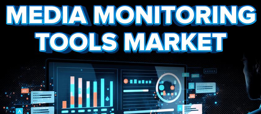 Media Monitoring Tools Market