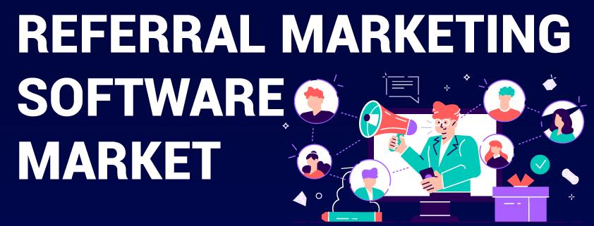 Referral Marketing Software Market