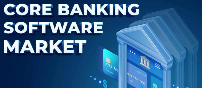 Core Banking Software Market