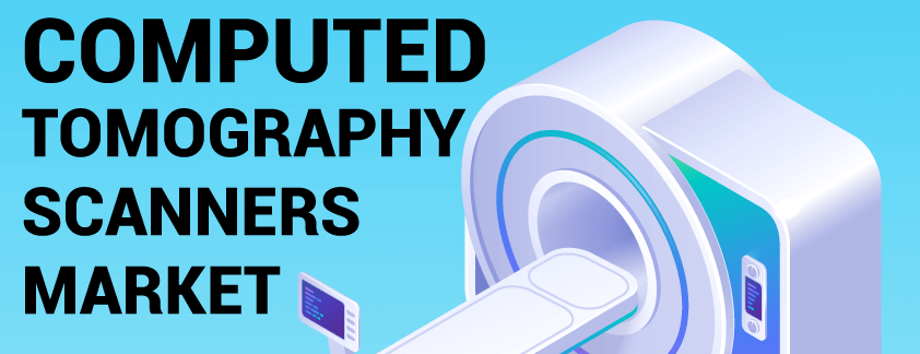 Computed Tomography (CT) Scanner Market