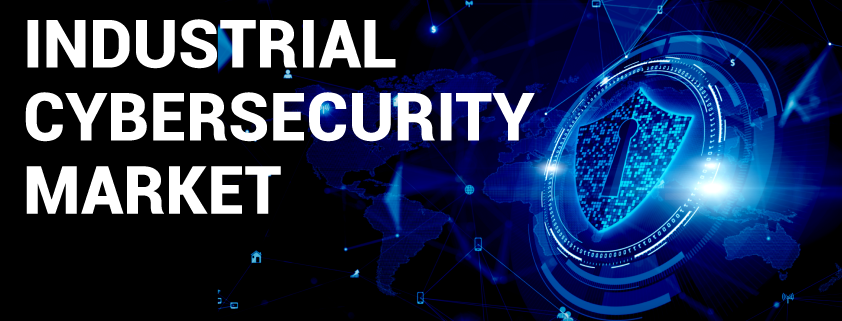 Industrial Cybersecurity Market