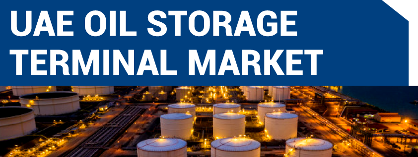 UAE Oil Storage Terminal Market