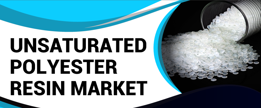 Unsaturated Polyester Resin (UPR) Market