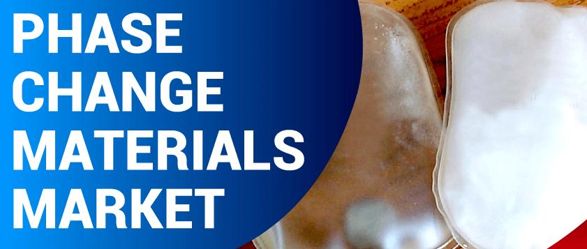 Phase Change Materials Market