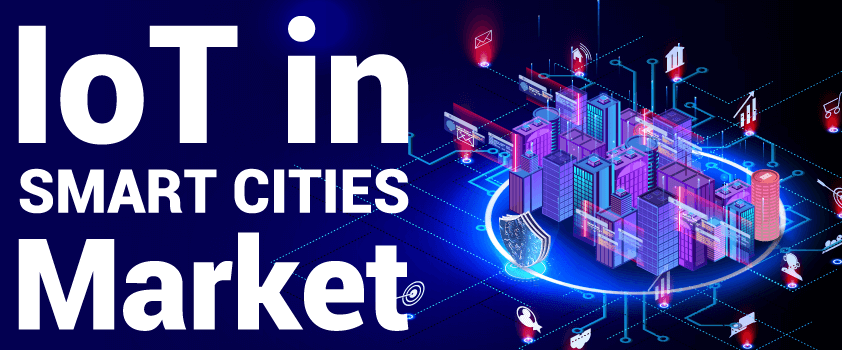 IoT in Smart Cities Market